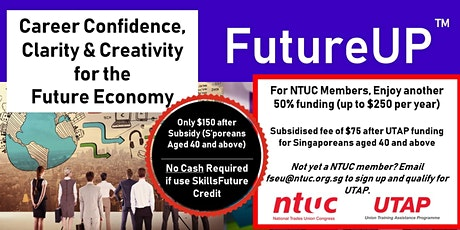 FutureUP - Confidence, Clarity & Creativity for the Future Economy tickets
