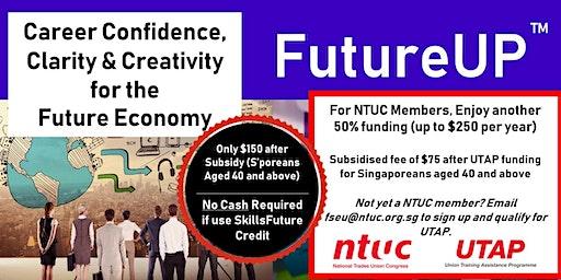 FutureUP - Confidence, Clarity & Creativity for the Future Economy