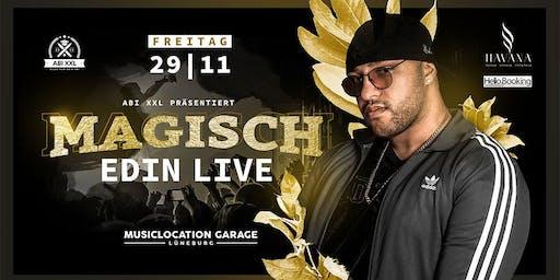 Magisch, Magisch! (EDIN LIVE Clubshow) - 29.11. - Garage Lüneburg