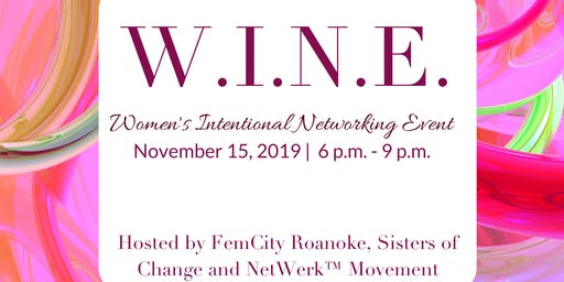 W.I.N.E. Women's Intentional Networking Event