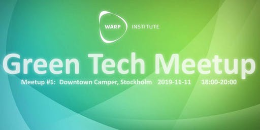 Warp Green Tech Meetup #1
