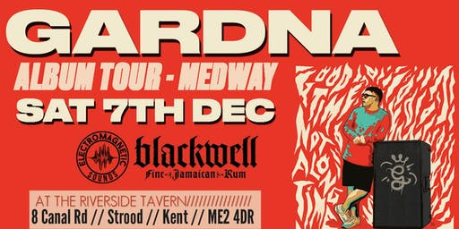 EMG presents... Gardna Album Tour // Medway