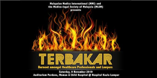 Terbakar - Burnout amongst Healthcare Professionals and Lawyers