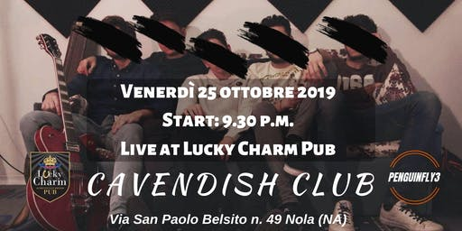 Lucky Charm Live Event | Cavendish Club