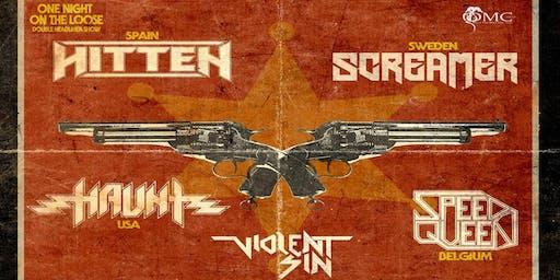 HITTEN Spain + SCREAMER Sweden + HAUNT USA + Speed Queen B - Violent Sin B