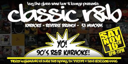 90's Karaoke & Reverse Brunch