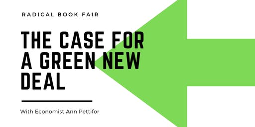 The Case For the Green New Deal with Ann Pettifor (Radical Book Fair)