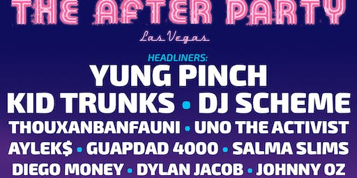 """THE AFTER PARTY"" - VEGAS(Saturday)"