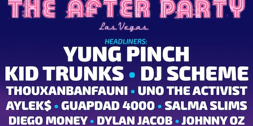 """THE AFTER PARTY"" - VEGAS(Friday)"