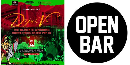 DEJAVU THE WARRIORS ULTIMATE HOMECOMING AFTER PARTY FEAT 1HR OPEN BAR!!!