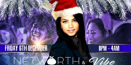 Professionals & Entrepreneurs Xmas Party hosted by Networth & Vibe tickets