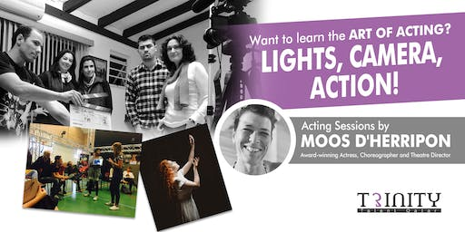 Audition for the upcoming ACTING SESSIONS by MOOS D'HERRIPON