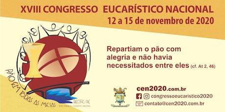 XVIII Congresso Eucarístico Nacional 2020 - Recife ingressos
