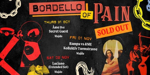 Boneca Halloween: Bordello of Pain with Âme, Luciano, &ME vs Rampa & more