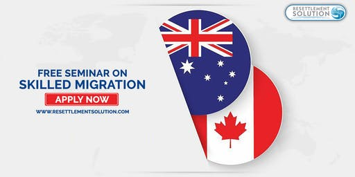 Migrate to Australia or Canada in 6 months from Dammam