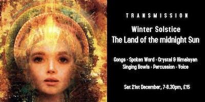 Winter Solstice Glastonbury: The Land of the Midnight Sun