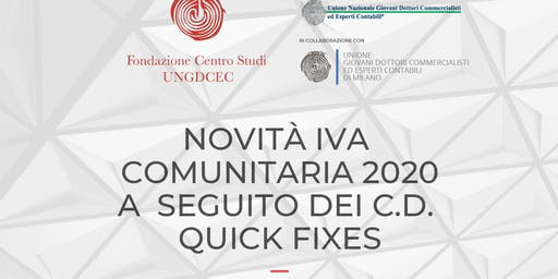 """Novità IVA Comunitaria 2020 a seguito dei c.d. """"Quick Fixes"""""""