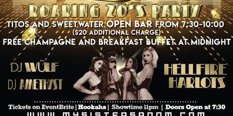 New Years Eve Roaring 20's Party My Sisters Room Open Bar tickets