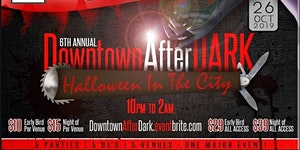 Downtown After Dark: Halloween In The City 2019