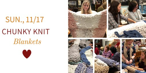 Chunky Knit Blankets DIY @ Nest on Main- Sat., 11/17