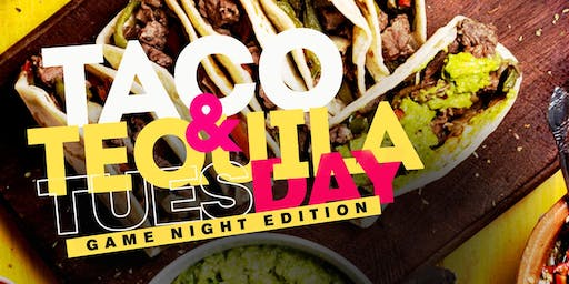 Taco & Tequila Thursday: Game Night Edition