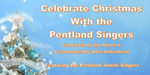 Celebrate Christmas with the Pentland Singers
