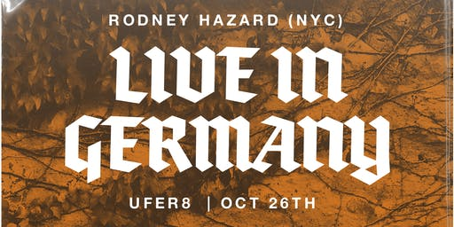 Rodney Hazard (USA) Live at UFER 8