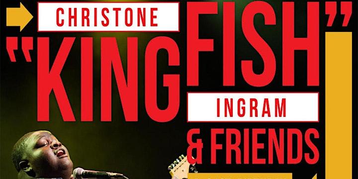 "Christone ""Kingfish"" Ingram & Friends 21st Birthday Celebration!"
