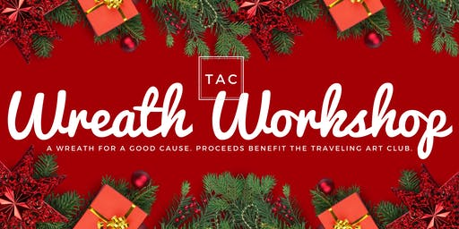 TAC - Wreath Making Workshop