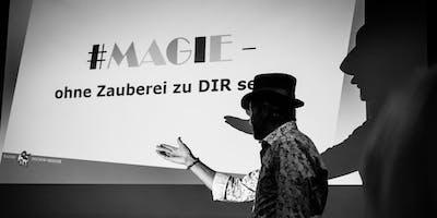 #MAGIE - ohne Zauberei zu DIR selbst