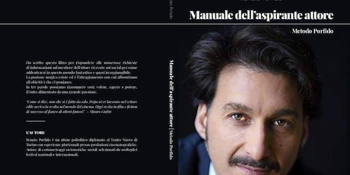 """Presentazione del libro di Renato Porfido """"Manuale dell'aspirante attore """""""