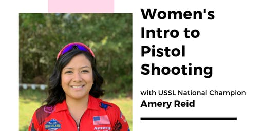 Women's Intro to Pistol Shooting