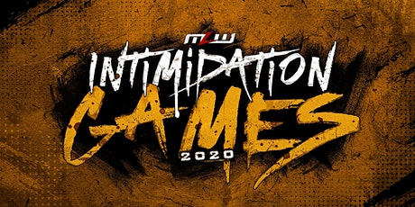 MLW: Intimidation Games 2020 (Major League Wrestling Fusion TV Taping) tickets