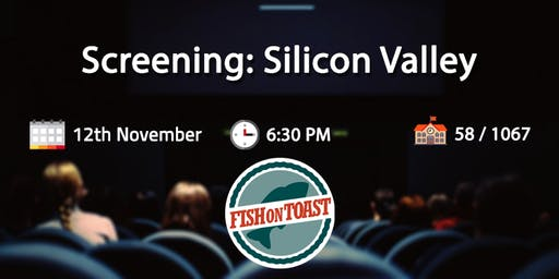 Screening:  Silicon Valley