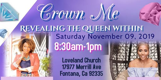 """Crown Me: Revealing the Queen Within"" Women's Wellness Conference"