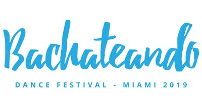 Bachateando Miami Dance Festival 2020 With The MOB