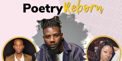 Poetry Reborn (A Poetry Experience With Shahiyd Daood)