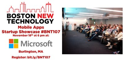 Boston New Technology Mobile Apps Startup Showcase #BNT107