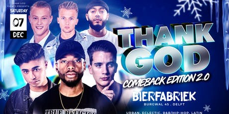Thank God - Comeback edition 2.0 tickets