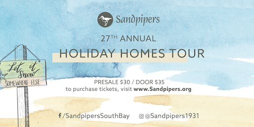 Sandpipers 27th Annual Holiday Home Tour
