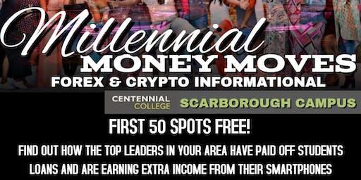 Centennial College Millennial Money Moves: Forex/Crypto Informational
