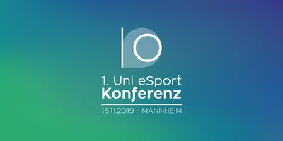 1. Uni eSport Konferenz