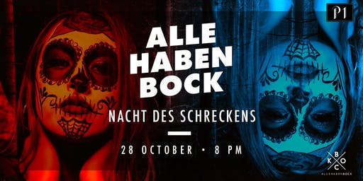 ALLE HABEN BOCK – NACHT DES SCHRECKENS / 28.10.2018 / Ü16 Party im P1 Club