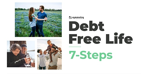 Debt Free Life - Eliminate Debt in 9 years or less