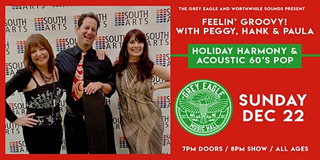Feelin' Groovy with Peggy, Hank & Paula: Holiday Harmony & Acoustic 60s Pop tickets