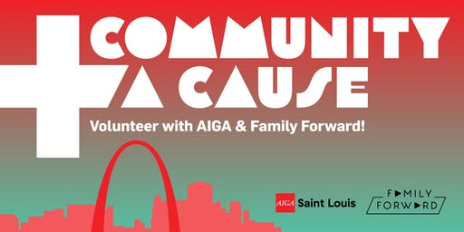 Community & A Cause: Come Volunteer With AIGA & Family Forward!
