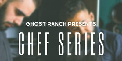 Ghost Ranch Chef Series