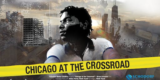 Chicago at the Crossroad Screening