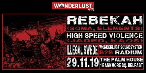 Wonderlust BFS w/ Rebekah & High Speed Violence