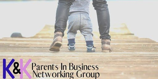 K&K parents in business networking group